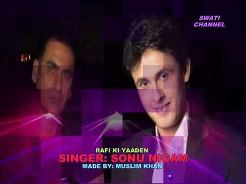 NA JA KAHEEN AB NA JA ( Singer, Sonu Nigam ) Rafi Ki Yaaden