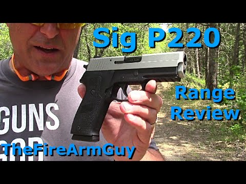Sig Sauer P220 Range Review - TheFireArmGuy