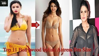 Top 11 Bollywood Indian Actress Bra Size   You Don't Know