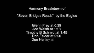 """How to sing""""Seven Bridges Road"""" harmonies by the Eagles"""