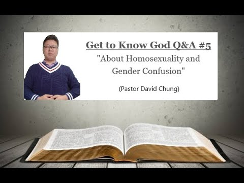 Q&A 5 About Homosexuality and Gender Confusion