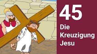 Die Kreuzigung Jesu - Die Bibel einfach erzählt