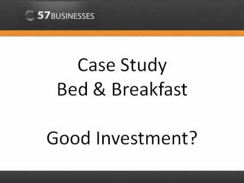 Bed & Breakfast  - Good Investment? - Business Analysis