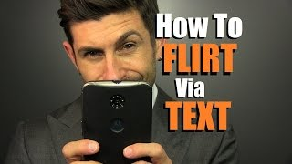 How To Flirt Via TEXT Message | 10 Texting Tips