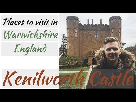 Kenilworth Castle - Places To Visit In Warwickshire, England
