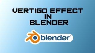 Vertigo-Effekt in Blender 2.8   Quick - Tipp - # 2   R animation Studios