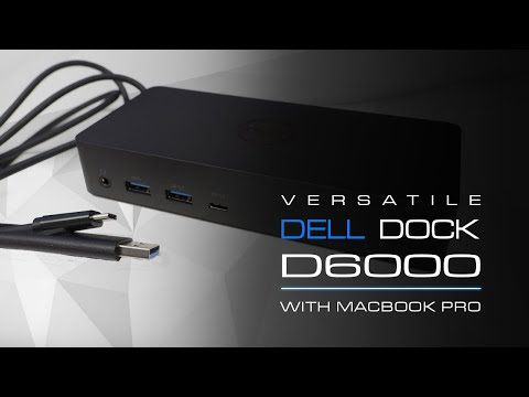 Dell D6000 Universal Dock review also connecting Macbook Pro