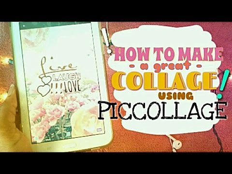 How To Make A GREAT Collage Using PicCollage!!