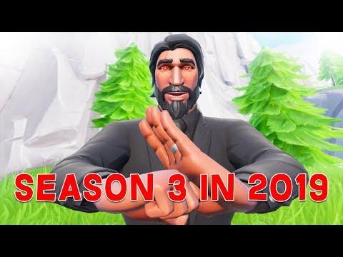 Playing Season 3 of Fortnite in 2019