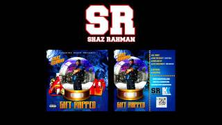 Shaz Rahman (@shazofficial) - All I Want for Christmas (Hip Hop Remix)