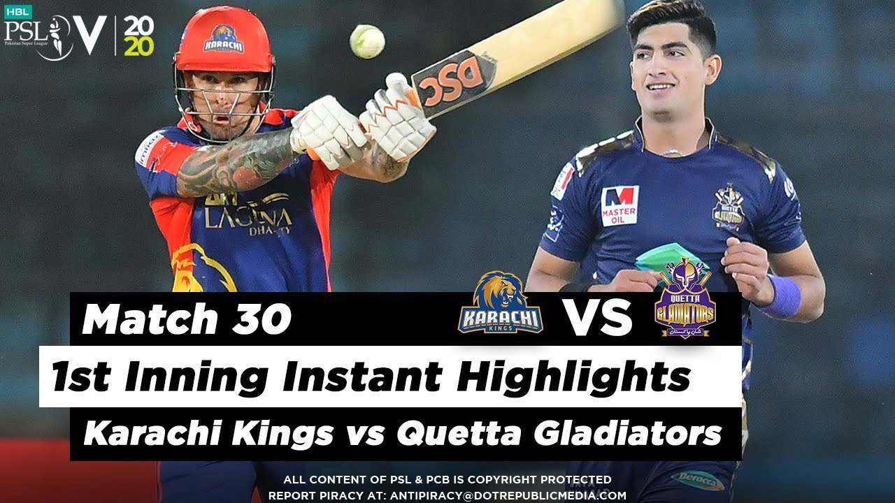 Karachi Kings vs Quetta Gladiators | 1st Inning Highlights | Match 30 | 15 March | HBL PSL 2020