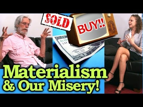 Happiness & Money! Do Ads & Materialism in Society Cause Misery? The Truth Talks