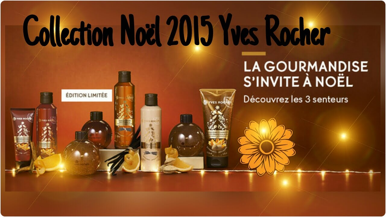 Très Collection Noël 2015 Yves Rocher - YouTube QY04