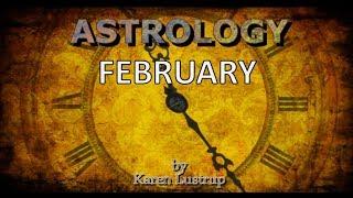 February Horoscope - 2018 Astrology  with Karen Lustrup