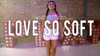 Kelly Clarkson - Love So Soft | Blake McGrath Choreography | DanceOn Class