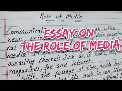 Write an essay on the role of media in English, Essay on the role of media