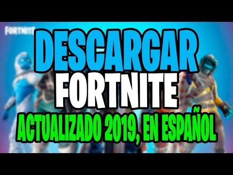 Como DESCARGAR FORTNITE BATTLE ROYALE Para PC 2019 ACTUALIZADO Windows 7, 8 Y 10 EN ESPAÑOL