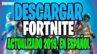 Download Como DESCARGAR FORTNITE BATTLE ROYALE para PC 2019 ACTUALIZADO Windows 7, 8 y 10 EN ESPAÑOL Mp3 and Videos