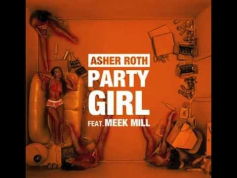 Asher Roth- Party Girl(Feat. Meek Mill)