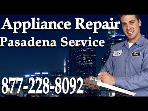 Pasadena Appliance Repair | (877) 228-8092 | Same Day Service in Pasadena CA