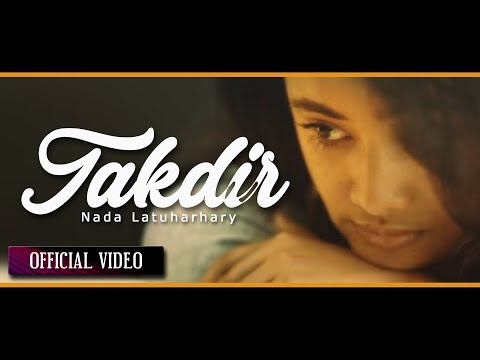 Nada Latuharhary - Takdir (Official Music Video)