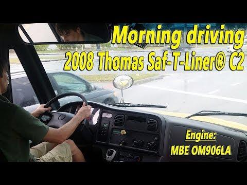 Morning driving 2008 Thomas Saf-T-Liner® C2 with MB OM906LA Engine [BUS  #0618]