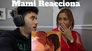 Mami Reacciona A Bad Bunny-😱si Estuviésemos Juntos💔