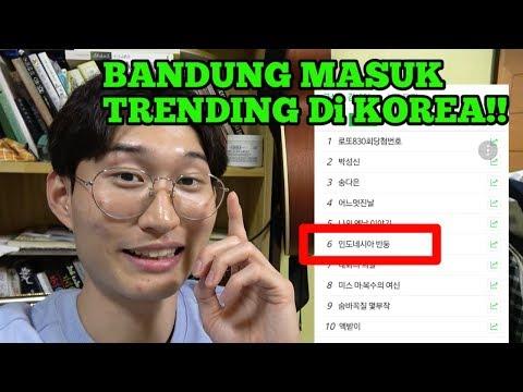 KENAPA BANDUNG MASUK TRENDING DI KOREA?