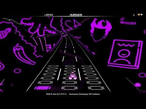 Audiosurf - RAM & Alex M.O.R.P.H. - Youniverse (Grotesque 350 Anthem)