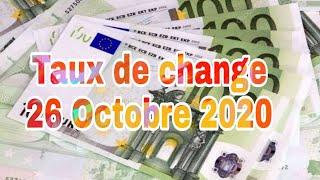 Prix d'euro en algerie marché noir aujourd'hui 26 Octobre 2020/taux de change cours de change devise