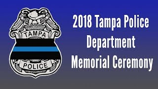 2018 Tampa Police Department Memorial Ceremony