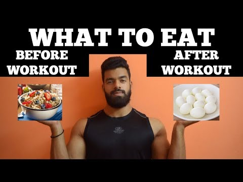 What To Eat Before & After A Gym Workout