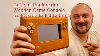 DuB-EnG: DIY Make Wooden Retropie Handheld Games Console with bullet buttons PT5 Retro Pie Emulation