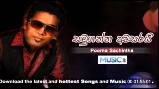 Samu Ganna Awasarai - Poorna Sachintha Download Link http://music.lk/download.php?index=7750 Samu ganna awasaraii hamuwanna mata dukai Kandulu ...