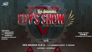 MIX BANDA D.R.A. - LA BANDA EDDY´S SHOW AUDIO OFICIAL