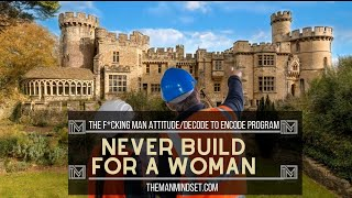 FMA: Never build for a woman
