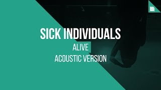 Sick Individuals - Alive (Acoustic Version) image