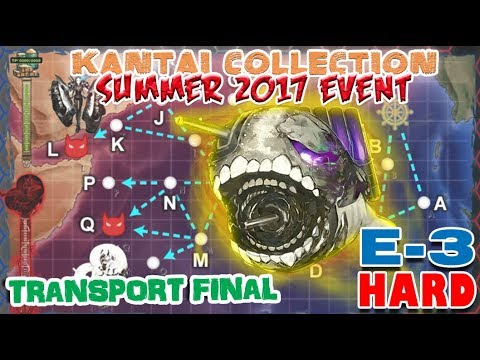 【KanColle】 Summer 2017 Event E-3 Hard [Transport Final]
