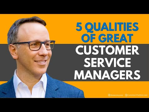 5 Qualities Of Great Customer Service Managers