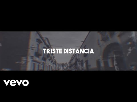 Melodico - Triste Distancia (Video Lyric)