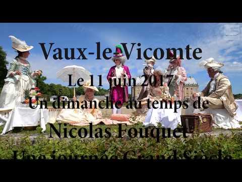 Vaux-le-Vicomte, un dimanche chez Nicolas Fouquet une journée Grand Siècle