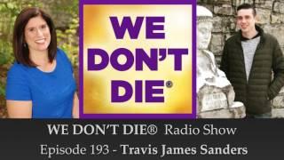 "Video Episode 193 Travis James Sanders - Medium & Author of ""I Am Psychic, So Are You!"" download MP3, 3GP, MP4, WEBM, AVI, FLV Juli 2018"
