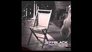 Watch Jeff Black Good Old Days video