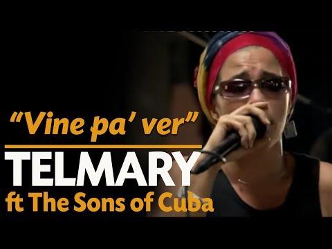 Telmary & HabanaSana - Vine Pa' Ver (Video Oficial) Ft. The Sons Of Cuba