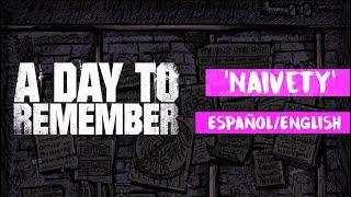 Naivety - A Day To Remember [Sub English/ Español]