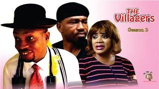 The Villagers Season 2   - 2016 Latest Nigerian Nollywood Movie