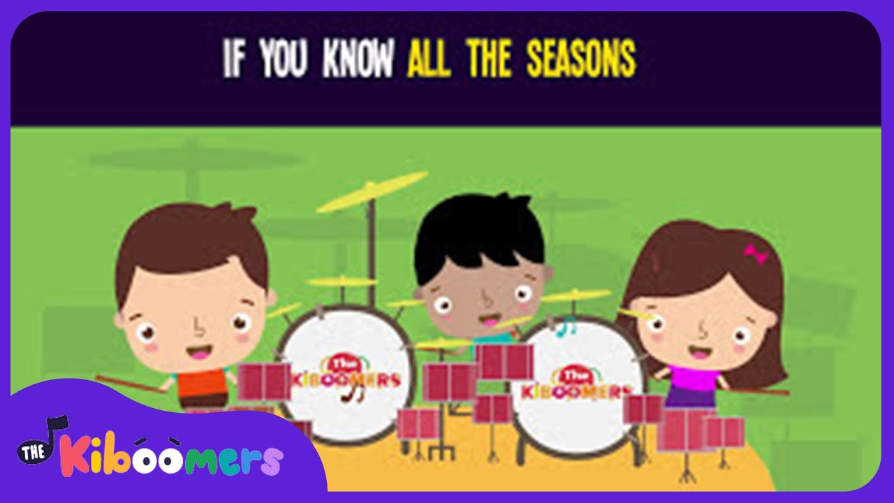 Seasons Song | Season Song for Preschool | Autumn Spring Winter Summer | The Kiboomers