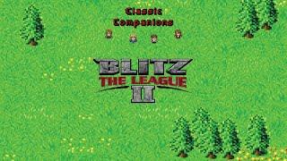 Classic Companions Face Off: Blitz the League 2: Episode 1