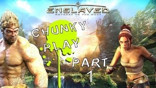 "Enslaved: Odyssey to the West - Chunky Play Pt. 1 ""Dem Graphics!"""