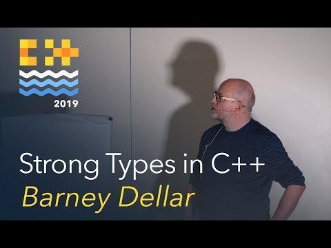 Strong Types In C++ - Barney Dellar [C++ On Sea 2019]